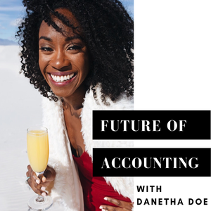 Future of Accounting by Danetha Doe