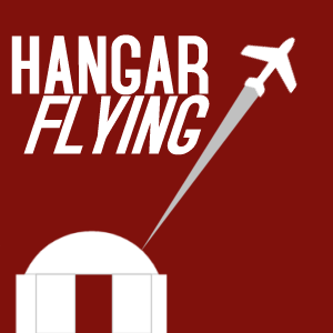 Hangar Flying Podcast by Pilots Steve and Gabrielle