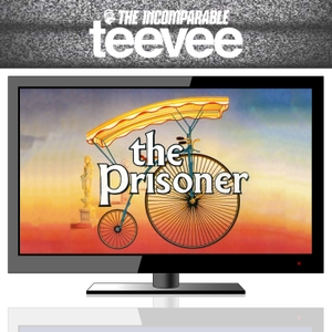 The Prisoner (from TeeVee) by The Incomparable