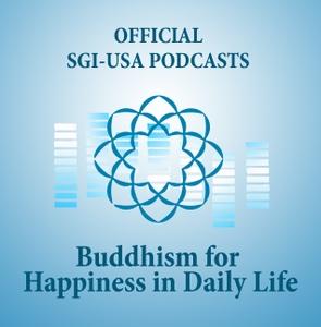 The Human Revolution Volume 10 Podcasts by SGI-USA