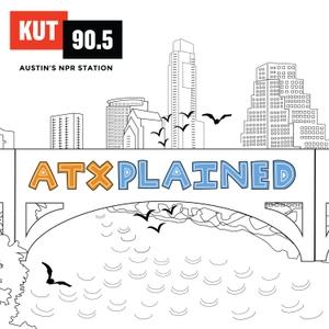 KUT » ATXplained by KUT & KUTX Studios