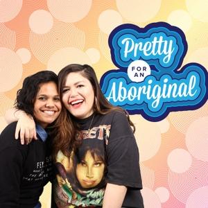 Pretty For An Aboriginal by BuzzFeed Australia