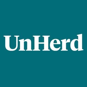UnHerd by UnHerd