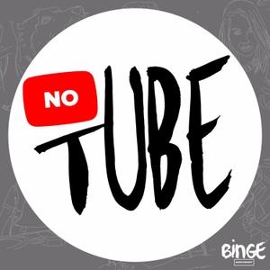 NoTube by Binge Audio