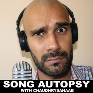 Chaudhry sahaab presents Song Autopsy/ Zip it and concentrate by Hassan Chaudhry