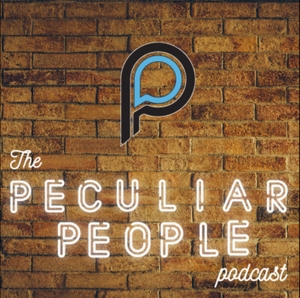 Peculiar People Podcast by thepeculiarppl.com