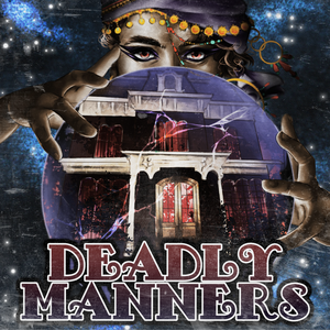 Deadly Manners by The Paragon Collective