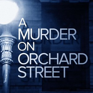 A Murder On Orchard Street by ABC News