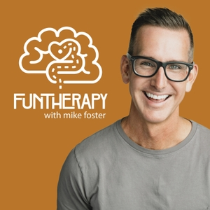 Fun Therapy by Mike Foster