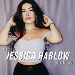 The Jessica Harlow Podcast by Jessica Harlow