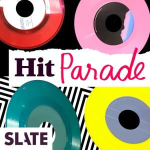 Hit Parade | Music History and Music Trivia by Slate Podcasts