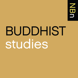 New Books in Buddhist Studies by Marshall Poe