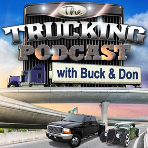 The Trucking Podcast by Buck Ballard and Don, the Beer Guy