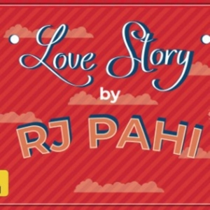RED FM LOVE STORY by RJ PAHI by Red FM