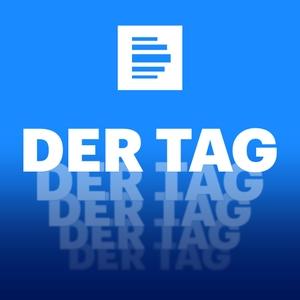 Deutschlandfunk - Der Tag - Deutschlandfunk by Deutschlandfunk