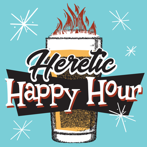 Heretic Happy Hour by Quoir