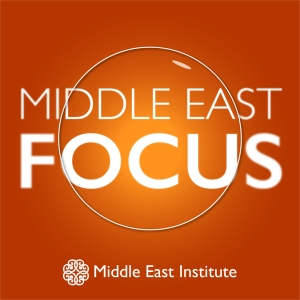 Middle East Focus by Middle East Institute