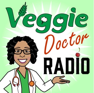 Veggie Doctor Radio by Yami Cazorla-Lancaster, DO, MPH, MS, FAAP