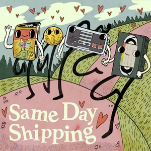 Same Day Shipping: Real Love & Fake Relationships by Kelly Nugent, Ryan Mogge, Colin J. Morris & Patrick Ehlers