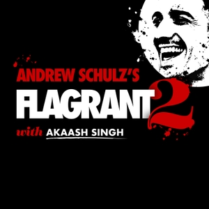 Andrew Schulz's Flagrant 2 with Akaash and Kaz by Loud Speakers Network