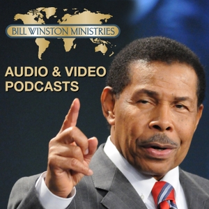 Bill Winston Podcast - Audio by Bill Winston Ministries