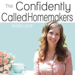 Confidently Called Homemakers by Jennifer Ross