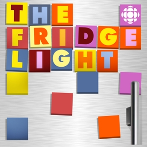 The Fridge Light by CBC Radio