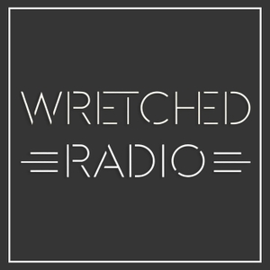 Wretched Radio by Wretched Radio