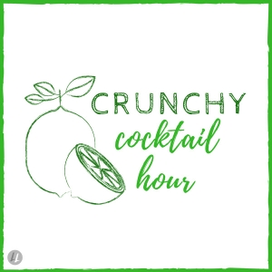 Crunchy Cocktail Hour with Alison Thompson & Larisa Weihbrecht by Crunchy Cocktail Hour with Alison Thompson & Larisa Weihbrecht