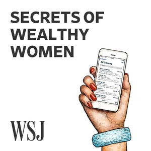WSJ Secrets of Wealthy Women by The Wall Street Journal