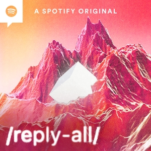 Reply All by Gimlet