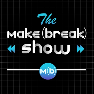 The Make or Break Show by Make or Break Shop