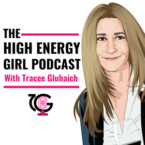 High Energy Girl by High Energy Girl, Tracee Gluhaich