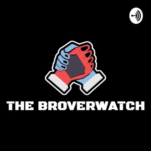 The Broverwatch Podcast - An Overwatch League Podcast by The Broverwatch