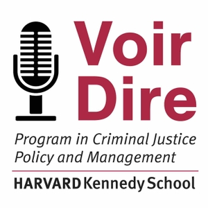 Voir Dire: Conversations from the Criminal Justice Policy Program at Harvard Law School by HLS Criminal Justice Policy Program