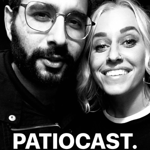 Patiocast. by Omid Singh & Meg Charles