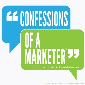 Confessions of a Marketer by Mark Reed-Edwards