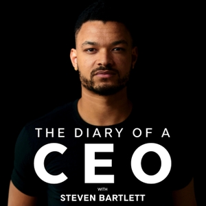 The Diary Of A CEO by Steven Bartlett by Social Chain