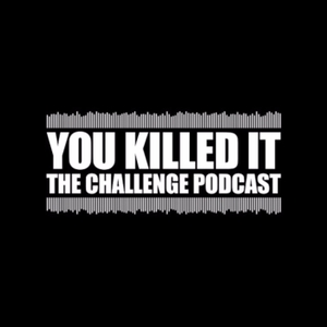 You Killed It by You Killed It Podcast