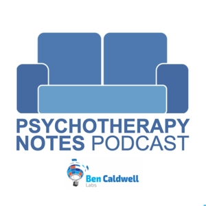 Psychotherapy Notes by Ben Caldwell