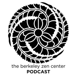 Berkeley Zen Center Dharma Talks by Berkeley Zen Center Dharma Talks