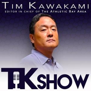The TK Show by Tim Kawakami
