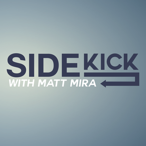 Sidekick with Matt Mira by Nerdist Industries