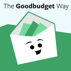 The Goodbudget Way: Money   Budgets   Real Life by Goodbudget