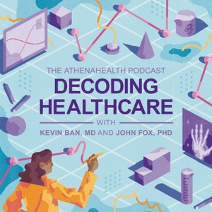 Decoding Healthcare by athenaInsight