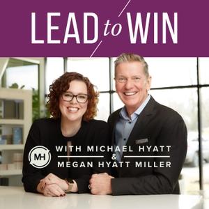 Lead to Win by Michael Hyatt