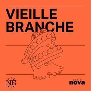 Vieille Branche by Nouvelles Écoutes