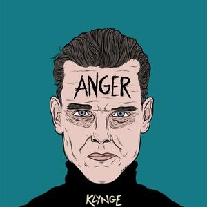 Anger by KLYNGE & Acast