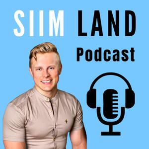 Siim Land Podcast by Siim Land