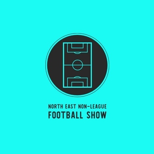 North East Football Podcast Weekly by North East Football Podcast